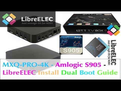 MXQ-PRO 4K AMLOGIC S905 SOC - LibreELEC Install Dual Boot SD Card Tutorial