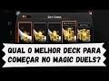 MTG - Magic Duels para iniciantes: Qual o melhor deck para começar a jogar no Magic Duels?
