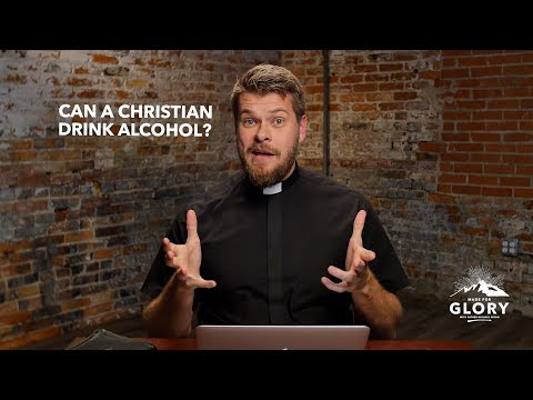 Can Christians Drink Alcohol? | Made For Glory