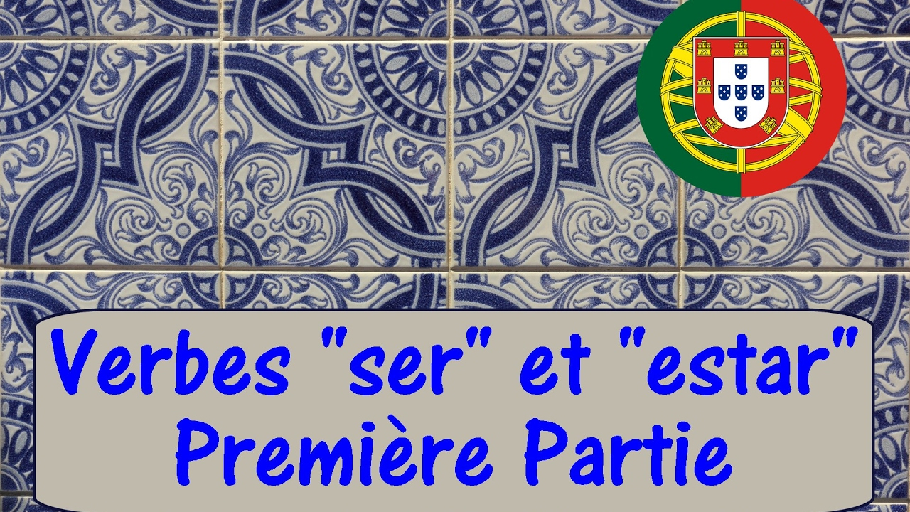 Cours De Portugais Video 8 Introduction Aux Verbes De La Langue Portugaise Youtube