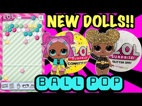 Lol Surprise Ball Pop Game App New Updates L O L Confetti Pop