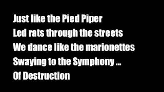 Symphony of Destruction (Lyrics)