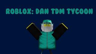 Roblox: DanTDM/TheDiamondMinecart Tycoon