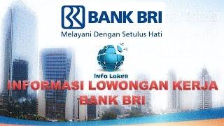 Informasi Lowongan Kerja Bank BRI
