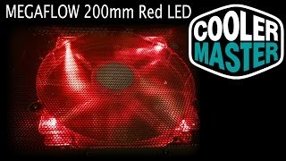 Coolermaster Megaflow 200mm Red Led Fan Review & Unboxing