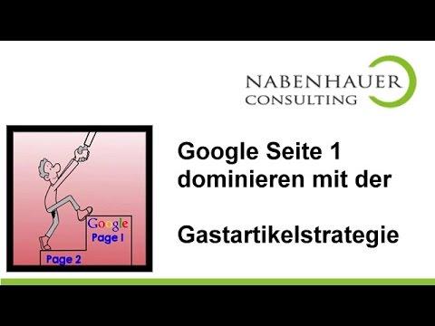 Gastartikelstrategie - Google Seite 1 dominieren mit Ihren Keywords - So schaffen Sie es