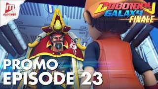 BoBoiBoy Galaxy - Promo Episod 23 (KHAMIS, 14 JUN)