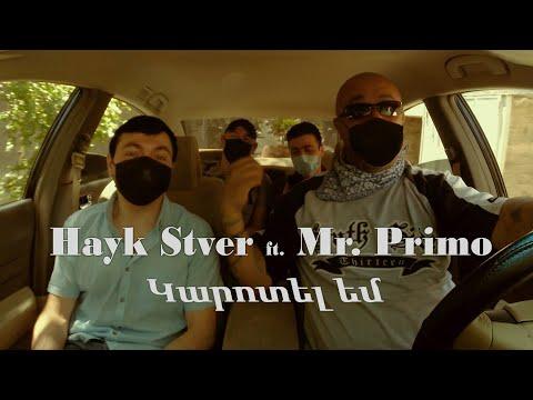 Hayk Stver ft. Mr. Primo - Karotel em (2020)