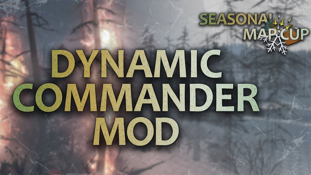 Dynamic Commander Mod & Saturday Showdown - COH2 ORG