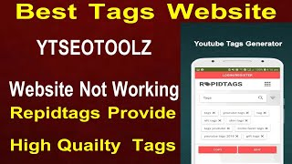 YT SEO TOOLZ Not Working Best Website For Tags Rapidtags l Repid Tags l Best Tags Generator Website