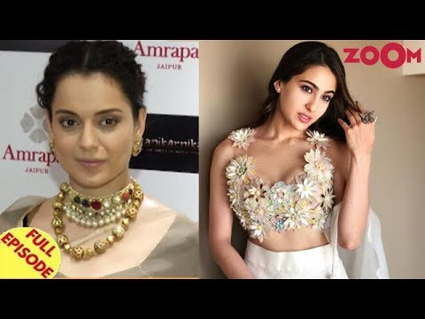 Kangana Ranaut CALLS OUT Bollywood Stars | Sara Ali Khan REJECTS Baaghi 3 offer? & more