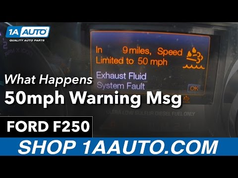 DEF 50mph Limiter Warning 11 16 Ford F250 Diesel YouTube