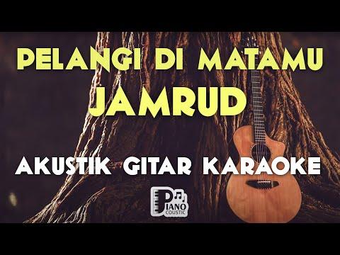 (Pianocoustic) Akustik Gitar Pelangi Di Matamu - Jamrud Karaoke HD Lirik Tanpa Vocal