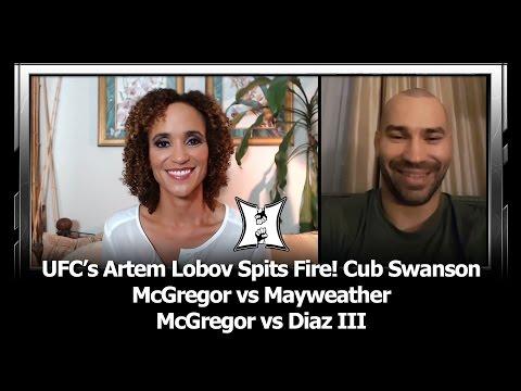 UFC's Artem Lobov Spits Fire: Talks Cub Swanson, McGregor vs Mayweather, Diaz, Woodley + More!