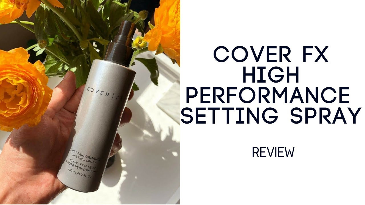 Cover FX High Performance Setting Spray REVIEW - YouTube