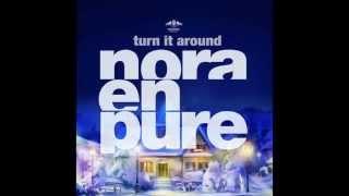 Nora En Pure - Turn It Around (Original Mix)