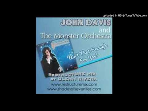 John Davis and the Monster Orchestra - Aint That Enough For You  1979
