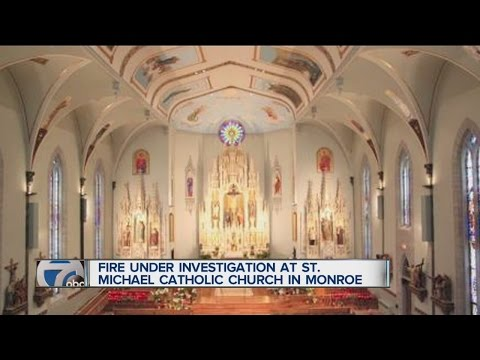 Fire Under Investigation At St. Michael Catholic Church In Monroe