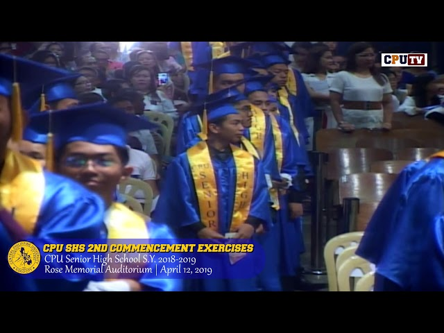 CPU SHS 2nd Commencement Exercises 2019