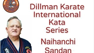 George Dillman/Dillman Karate International/Naihanchi Sandan Kata