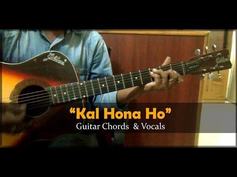 How to Play IHar Ghadi BadalIKal Ho Na Ho I Vocals & Guitar Chords