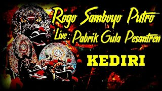 Rogo Samboyo Putro live PG Pesantren