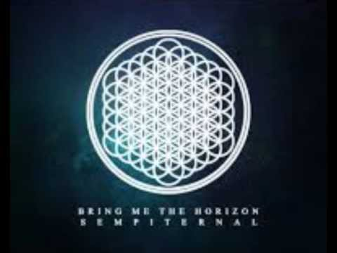 Bring Me The Horizon : Sempiternal  Full Album
