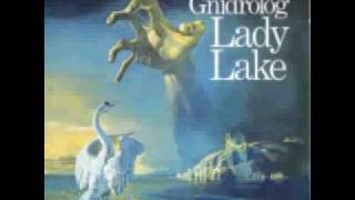 Gnidrolog - 04 - Lady Lake - 1972