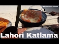 Lahore Katlamma | Deep Fried Desi Pizza | Lahore street Food II
