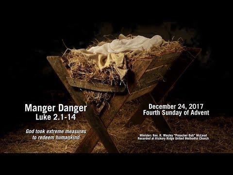 Manger Danger (Luke 2.1-14)