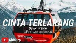 Gambar cover GuyonWaton - Cinta Terlarang (  Official Lyric video )