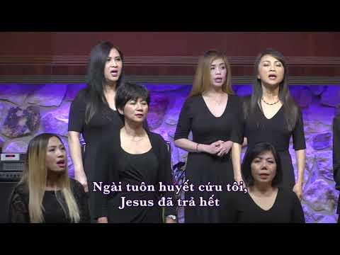 Christ trả xong. Jesus paid it all. Ban Hát Thờ Phượng. HT Tin Lành Orange.