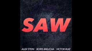 Alex Stein, Boris Brejcha & Victor Ruiz - SAW (Original Mix)