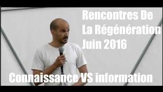 """Pierre Etchart """"Obtenir de la connaissance plutôt que de l'information"""" - www.regenere.org"""