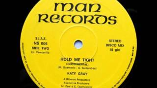 Katy Gray - Hold Me Tight (Instrumental 1985)