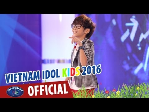 VIETNAM IDOL KIDS - THẦN TƯỢNG ÂM NHẠC NHÍ 2016 - EM TRAI MC THẢO MY TỰ TIN CHINH PHỤC BGK