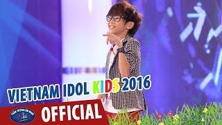 vietnam idol kids - than tuong am nhac nhi 2016 - em trai mc thao my tu tin chinh phuc bgk