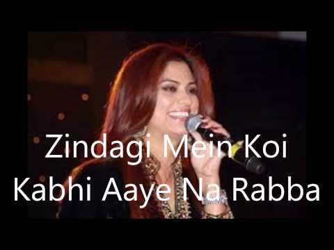 Zindagi Mein Koi Kabhi Aaye Na Rabba -...