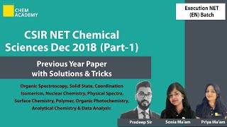 NET December 2018 Question Paper | Previous Year Questions With Solutions | NET 2019 | Chem Academy