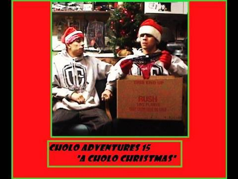 "Cholo Adventures 15 ""A Cholo Christmas"""