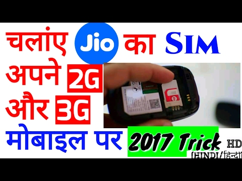 Use Jio Sim In Your 2g or 3g Mobile__Trick Work 200%