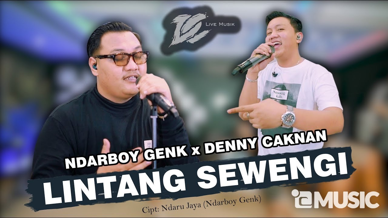 DENNY CAKNAN x NDARBOY GENK - LINTANG SEWENGI (OFFICIAL LIVE MUSIC) - DC MUSIK