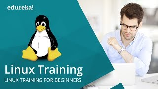 Linux Training For Beginners | Linux Administration Tutorial | Introduction To Linux | Edureka