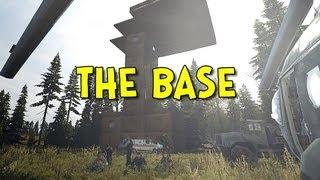 THE BASE! - Arma 2: DayZ Mod - Ep.37