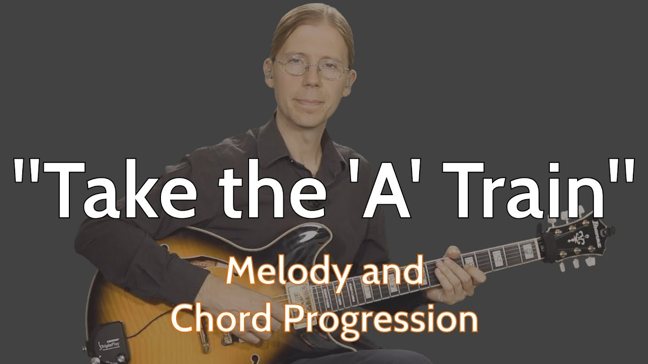 Take The A Train Guitar Lesson Melody And Chord Changes Youtube