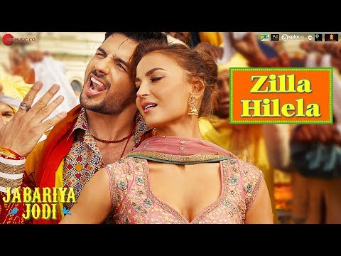 Zilla Hilela Video Song - Jabariya Jodi