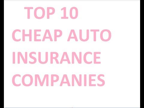 cheap auto insurance companies (TOP 10 Best Car Insurance ...