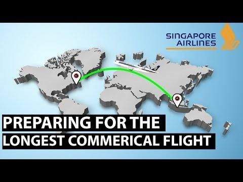 Singapore Airlines: Preparing For The Longest Commercial Flight