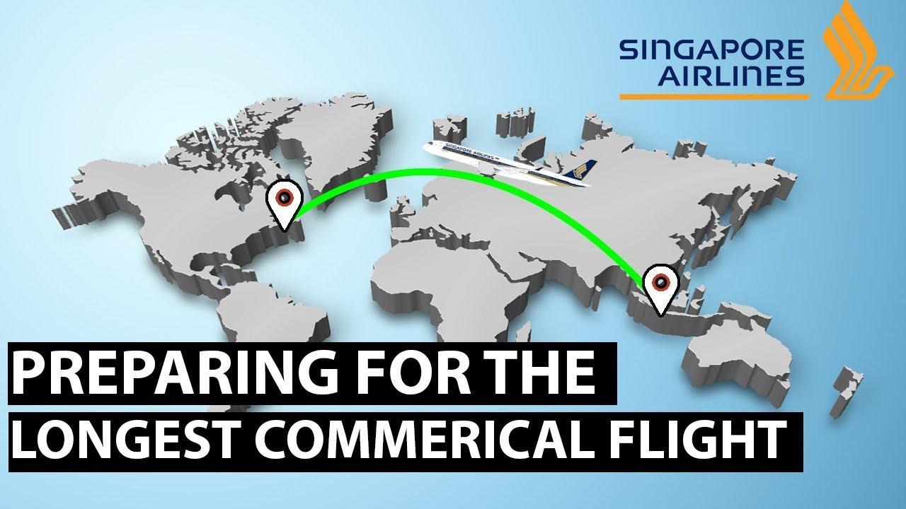 Singapore Airlines: Preparing For The Longest Commercial Flight ...