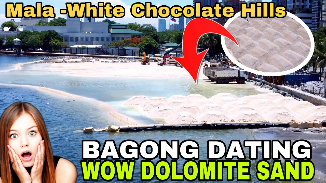 MALA WHITE CHOCOLATE HILLS DOLOMITE SAND BAGONG DATING   MANILA BAY UPDATE 06-14-2021